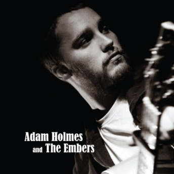 Adam Holmes and The Embers