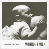Adam Holmes and The Embers - Midnight Milk Album Cover Small